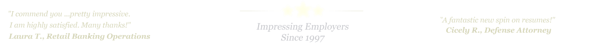 Corpus Christi Resume Service... IMPRESSING EMPLOYERS SINCE 1997!